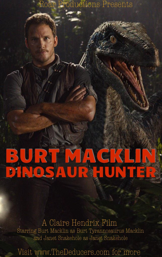 Burt Macklin Dinosaur Hunter